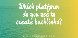 Which platform do you use to create backlinks?