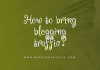 How to bring blogging traffic