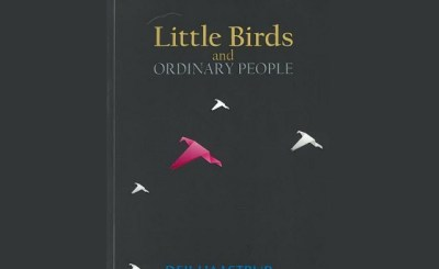 Little Birds and Ordinary People - Book Review: Little Birds and Ordinary People