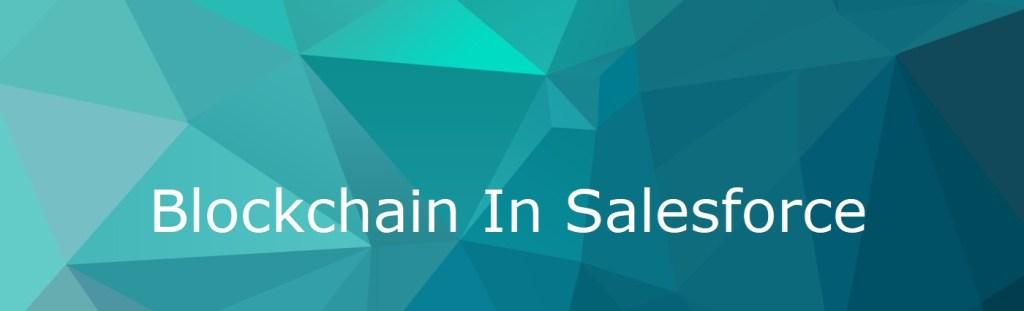 Blockchain in Salesforce