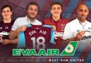 Eva Air partners with West Ham for upcoming Premier League season