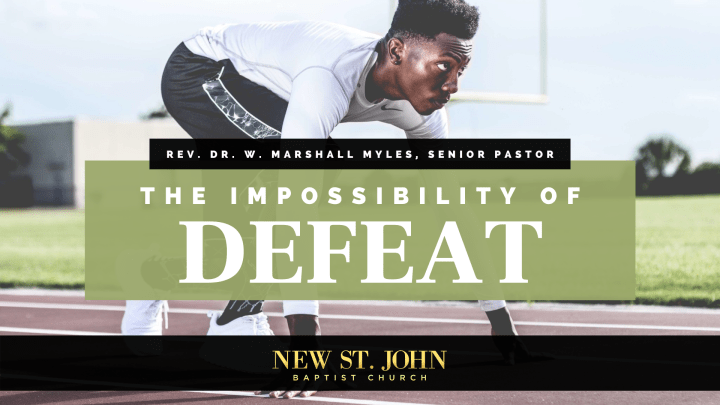 The Impossibility of Defeat Sermon