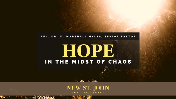 Hope in the Midst of Chaos Sermon