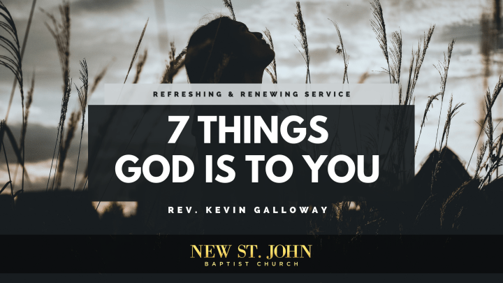 7 Things God is to You