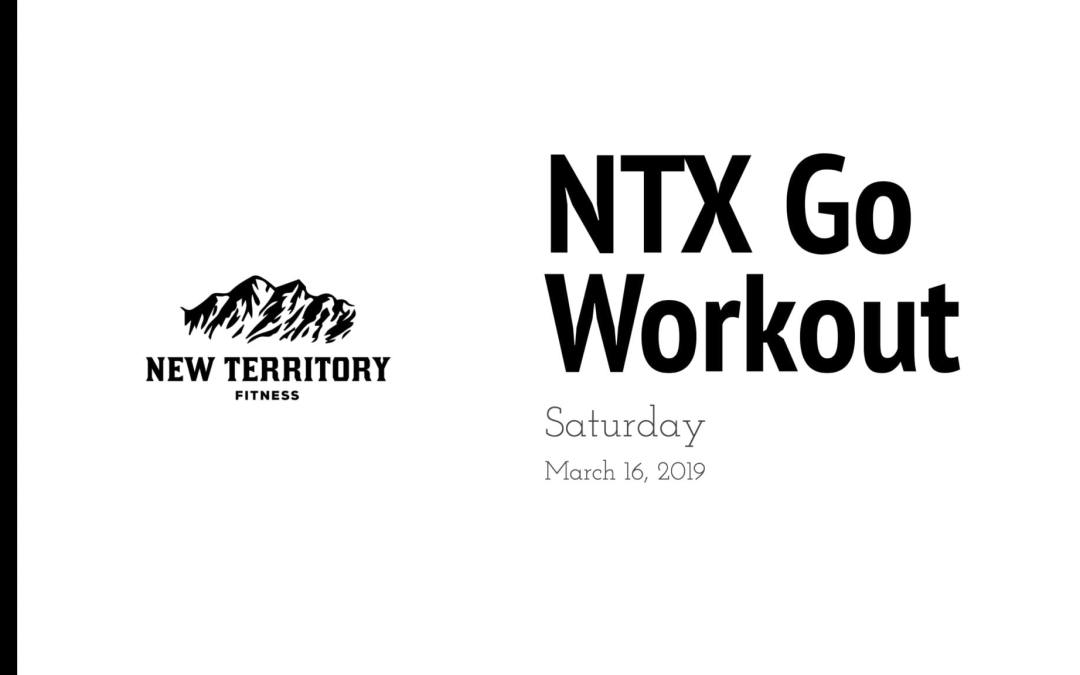 NTX Go // Saturday 03-16