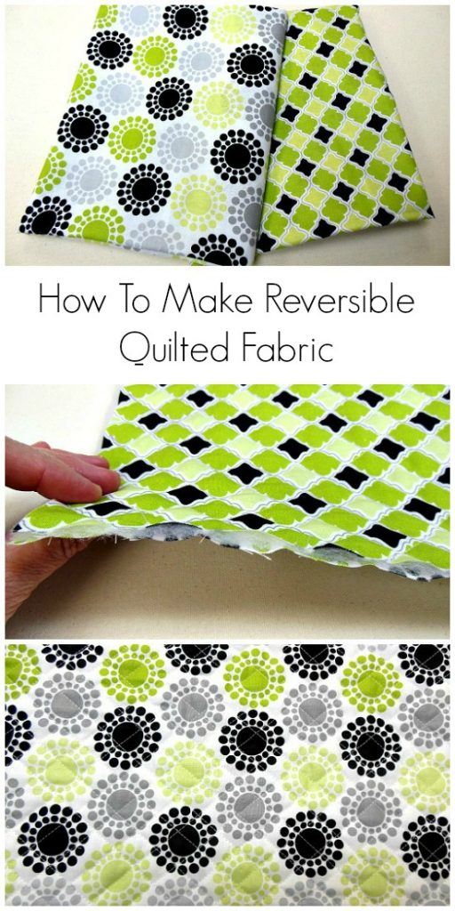 DIY Reversible Quilted Fabric - Sewing Tutorial