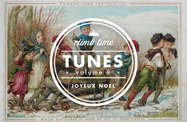 Climb Time Tunes: Joyeux Noël