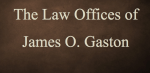 The Law Offices of James O. Gaston