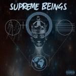 Supreme Beings Album