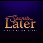 Sooner or Later Film