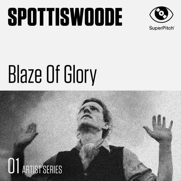 Spottiswoode - Blaze of Glory