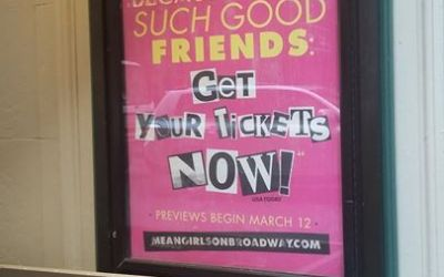 ON THE MARQUEE: The front of house billboards for Mean Girls on Broadway are back, up