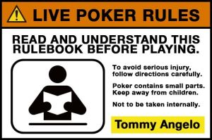 Tommy Angelo Presents: The Live Poker Rulebook