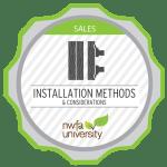 Installation Methods Considerations