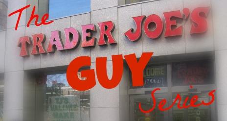trader-joe's-guy-series