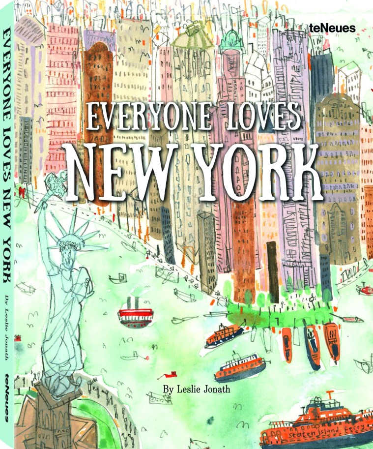 © Everyone Loves New York, edited by Leslie Jonath
