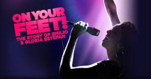 On Your Feet the story of Emilio and Gloria Estefan broadway