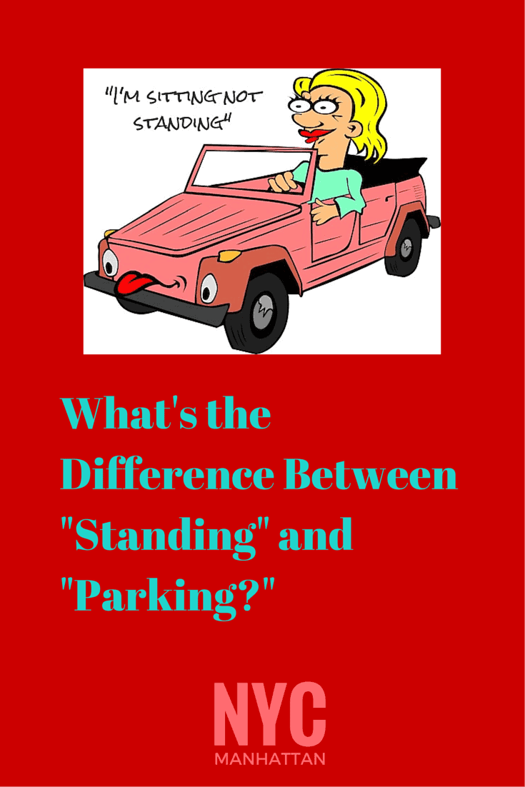 What's the difference between standing and parking in NYC?