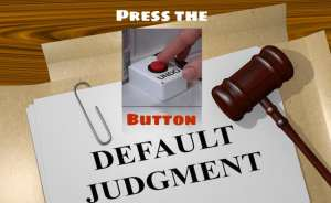 to vacate default judgment, press the undo button