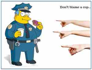 don't blame a cop for your parking ticket