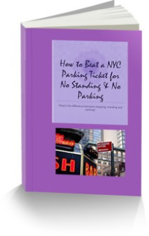 """This is the ecover for an E-book, """"How to Beat a NYC parking ticket for No Standing and No Parking"""