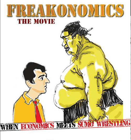 "This is a movie poster for ""Freakonomics"" the subject of this blog post"
