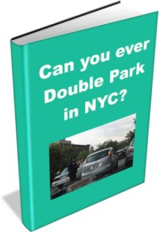 "This image is an ecover for the E-Book, ""Can you ever Double Park in NYC?"""