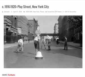 "This image is one of the early ""Play Streets"" in NYC"