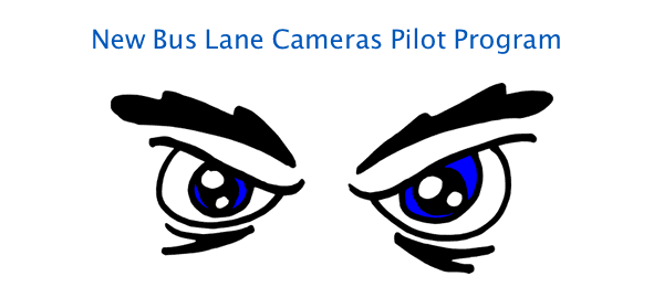 Bus lane camera pilot programs-eyes on you!