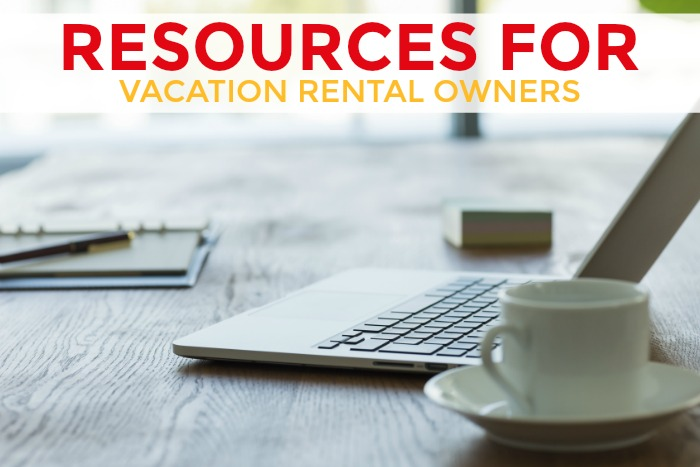 Resources for Vacation Rental Owners