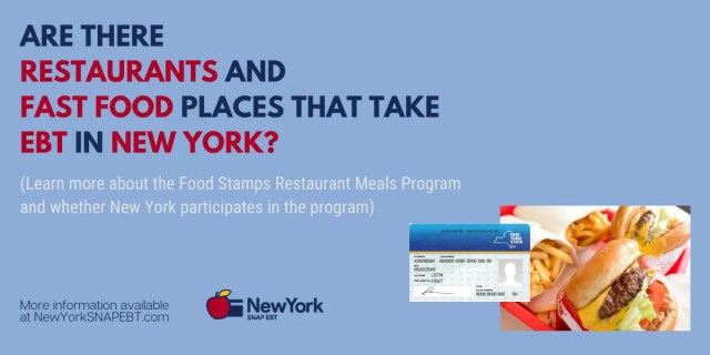 """""""Fast food and Restaurants that take EBT in New York"""""""
