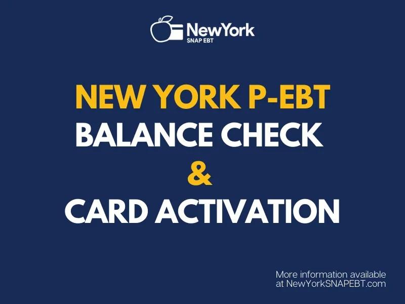 """New York P-EBT Balance Check and Card Activation"""