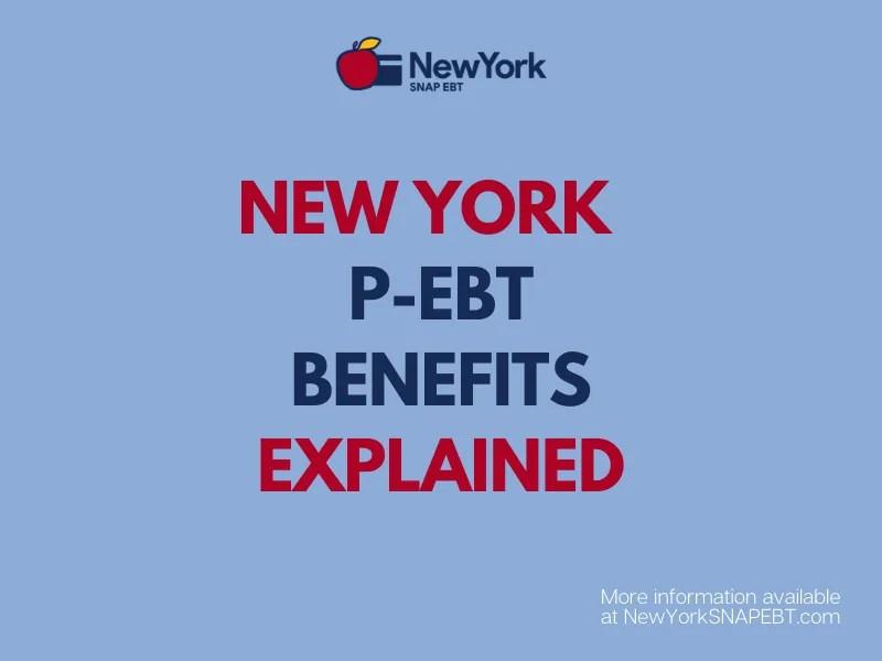 """""""New York P-EBT Explained"""""""