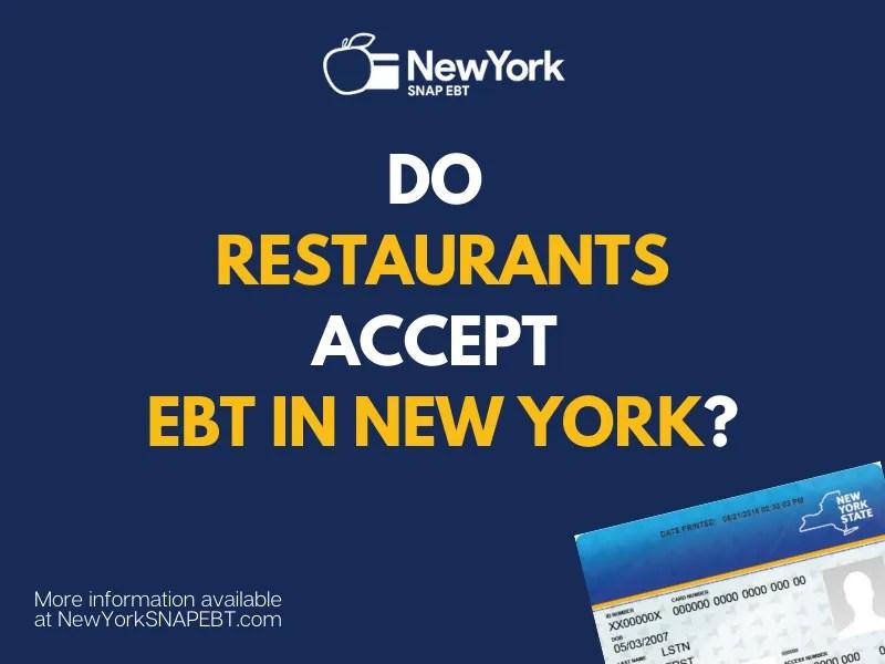 """What Restaurants take EBT Card in New York"""