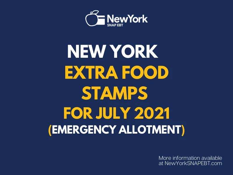"""""""Extra Food Stamps for New York - July 2021"""""""
