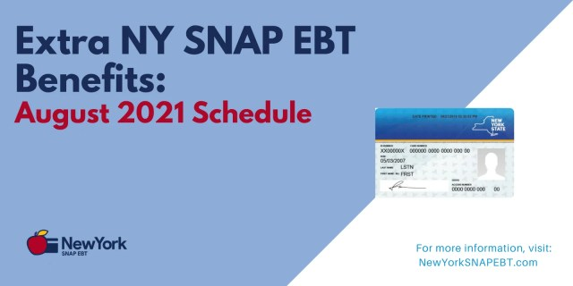 """""""Extra NY SNAP EBT Benefits for August 2021"""""""