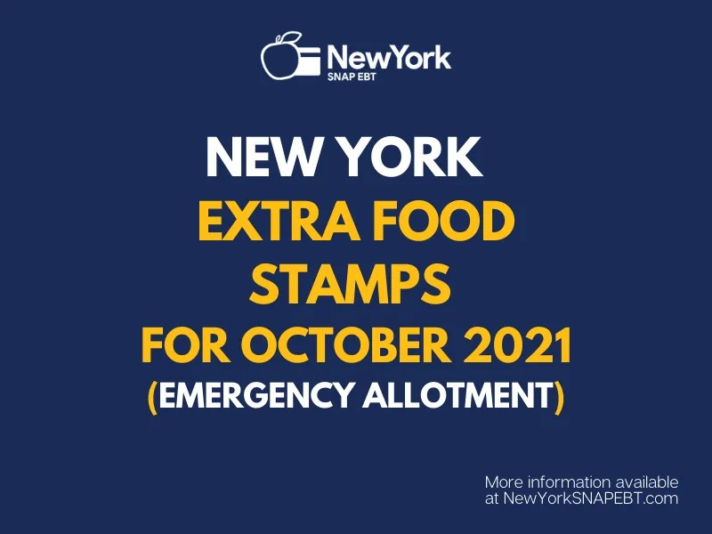 """""""Extra Food Stamps for New York - October 2021"""""""
