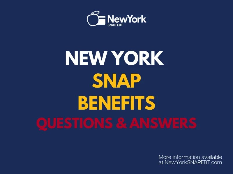 """""""New York SNAP Benefits Questions Answered"""""""