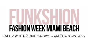 Funkshion Fashion Week Fall Winter 2016