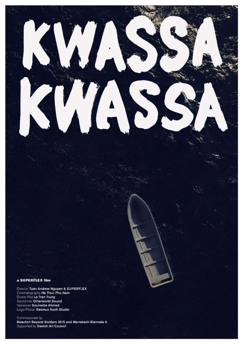 1 Kwassa Kwassa 2015 poster Courtesy of Superflex
