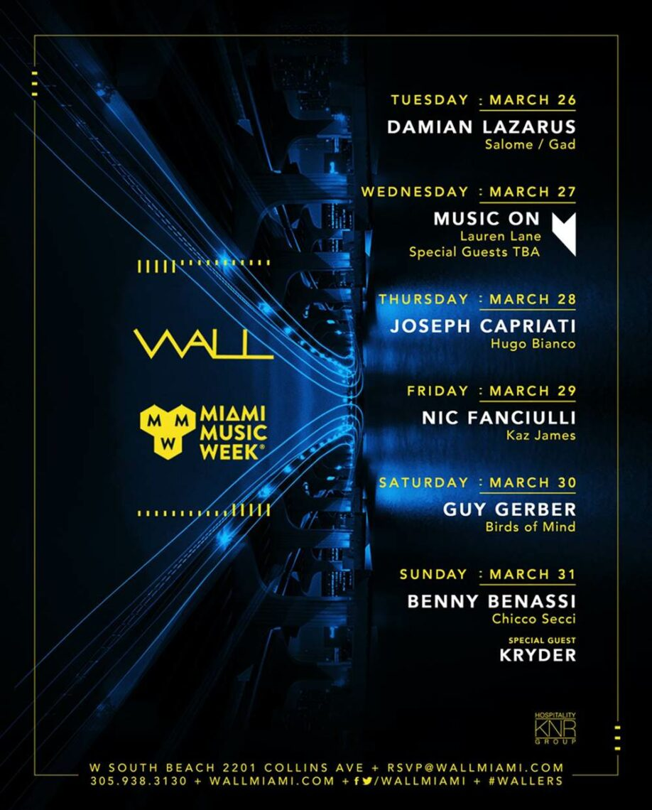 WALL Reveals its Full Miami Music Week Lineup