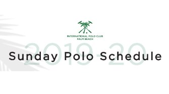 International Polo Club Palm Beach Announces 2020 Polo Tournament Schedule