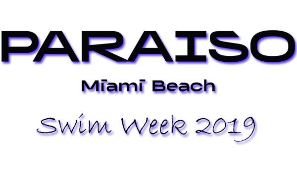 Paraiso Miami Beach - Swim Week Schedule