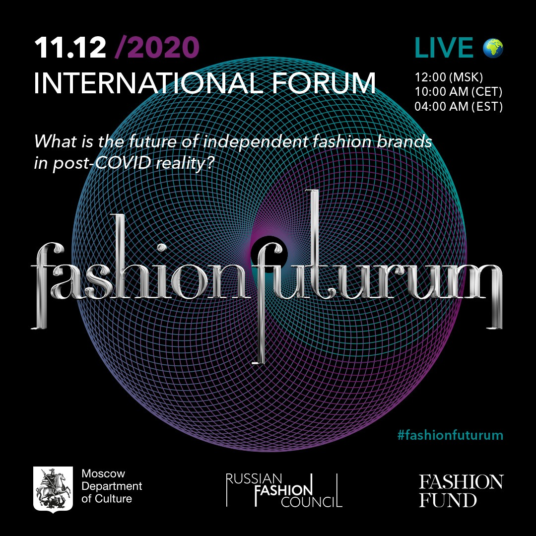 INTERNATIONAL FASHION FUTURUM FORUM IS TAKING PLACE IN MOSCOW