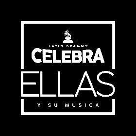 Latin GRAMMY® Celebra Ellas Y Su Música