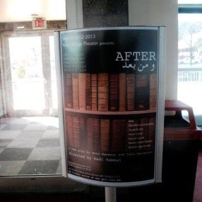 "The play is called ""After."" It is written by Mona Mansour and Tala Manassah, and will be presented at York College for a week ,starting on March 15"