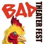 BadTheaterFest