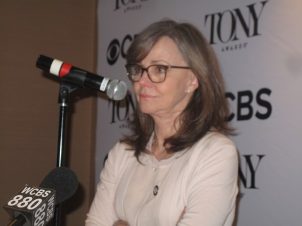 """Sally Field, Best Actress nominee for The Glass Menagerie: Of her preparation for her role: """"I was the one constantly going 'What?!' 'That didn't make sense!' There was a whittling down, a letting-go."""" On still working: """"To have a longtime career as an actor, you have to want it more than you ever thought you'd want it."""" On how she became an actress. It started at age 12. The stage freed her. """"When I was off stage I was all things little girls had to be in the 50s. I had to put it all back in the box."""""""