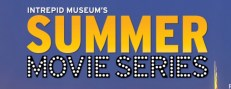 Intrepid Summer Movie series sign