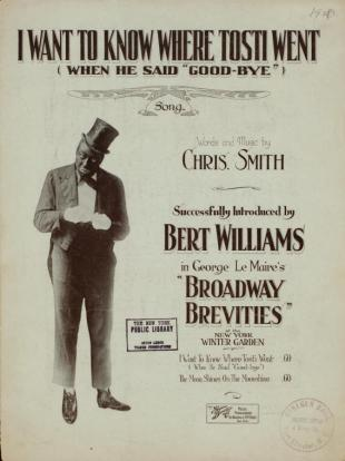 Sheet music of songs from various musicals, plays, movies, and television, featuring Bert Williams